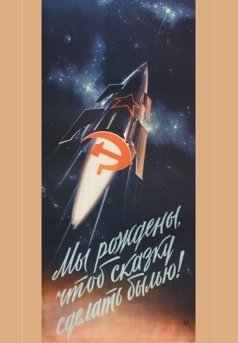 """Russian Propaganda Poster /""""LET/'S CONQUER SPACE/"""" Soviet Communist 250gsm Print"""