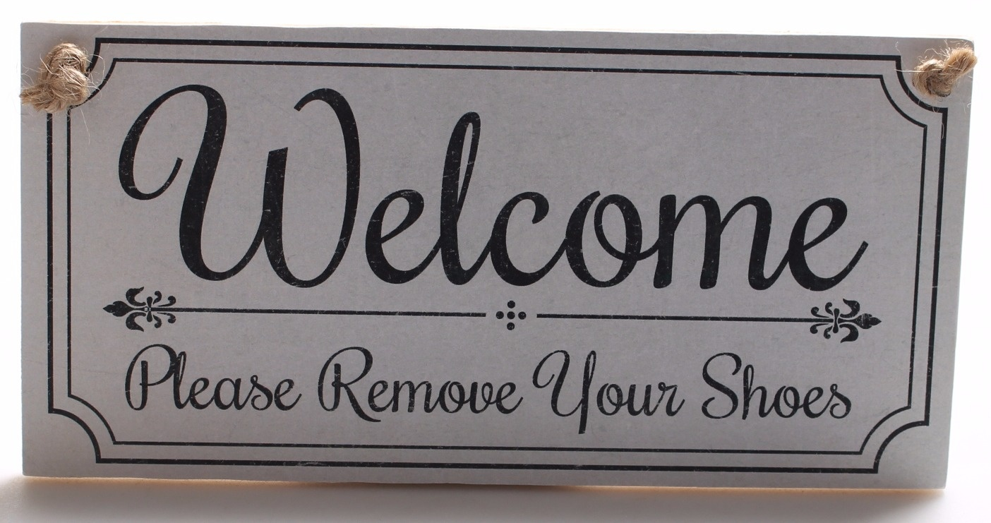 """Sign Wall Plaque /""""Welcome Please Remove Your Shoes/"""" Quote  Home Handmade in uk"""
